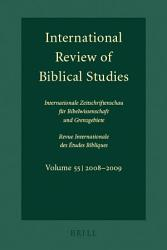 International Review of Biblical Studies  Volume 55  2008 2009  PDF