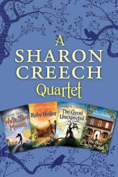 Sharon Creech 4-Book Collection: Walk Two Moons, Ruby Holler, The Great Unexpected, The Boy on the Porch