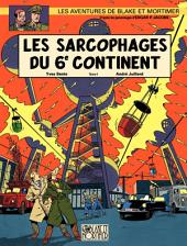 Blake et Mortimer - Tome 16 - Sarcophages du 6e continent T1 (Les)