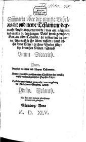Summaria über die gantze Bibel das alt und newe Testament