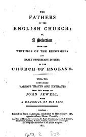 The fathers of the English Church; or, A selection from the writings of the reformers and early Protestant divines, of the Church of England [ed. by L. Richmond].