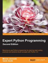 Expert Python Programming: Edition 2