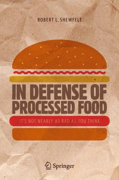 Download In Defense of Processed Food Book