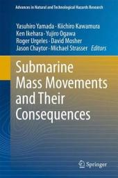 Submarine Mass Movements and Their Consequences: 5th International Symposium