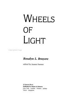 Wheels of Light