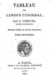 Tableau de l'amour conjugal: Volumes3à4