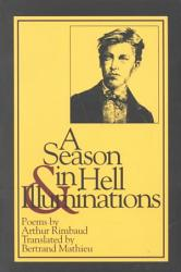 A Season in Hell  And  Illuminations PDF