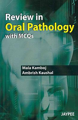 Review in Oral Pathology with MCQs PDF
