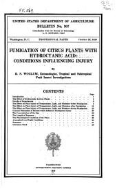 Fumigation of Citrus Plants with Hydrocyanic Acid: Conditions Influencing Injury, Volumes 901-925