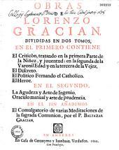 Obras de Lorenzo Gracian divididas en dos tomos: Volumen 1