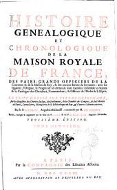 Histoire de la Maison Royale de France, et des grands officiers de la Couronne