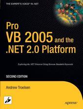 Pro VB 2005 and the .NET 2.0 Platform: Edition 2