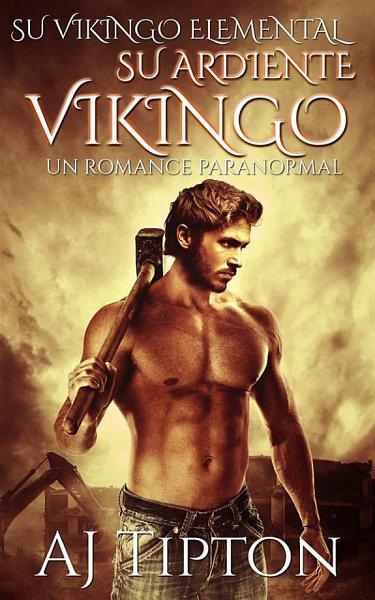 Su Ardiente Vikingo  Un Romance Paranormal
