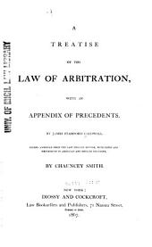 A Treatise of the Law of Arbitration: With an Appendix of Precedents