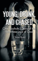 Young  Drunk  and Chased