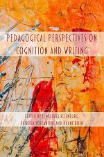 Pedagogical Perspectives on Cognition and Writing