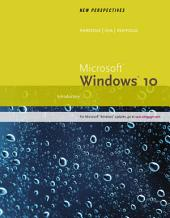 New Perspectives Microsoft Windows 10: Introductory, Wire Stitched