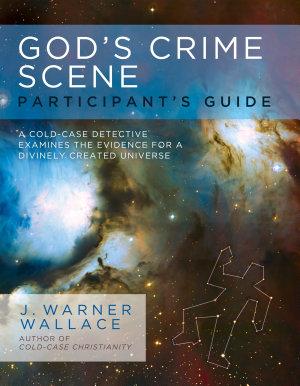 God s Crime Scene Participant s Guide