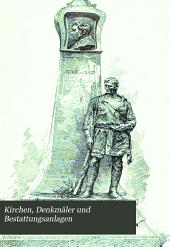 Kirchen, Denkmäler und Bestattungsanlagen: Burlitt, C. Kirchen. 1906. vii, 568 p. 607 illus., 6 fold. pl