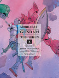 Mobile Suit Gundam The Origin Volume 10