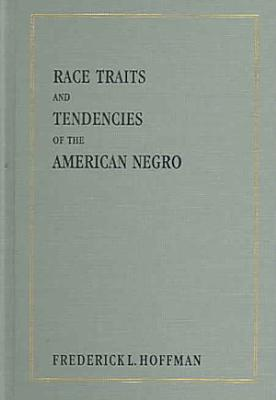 Race Traits and Tendencies of the American Negro PDF