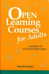 Open Learning Courses for Adults: A Model of Student Progress
