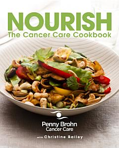 Nourish  The Cancer Care Cookbook Book
