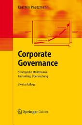 Corporate Governance: Strategische Marktrisiken, Controlling, Überwachung, Ausgabe 2
