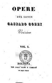 Opere del conte Gasparo Gozzi viniziano: Vol. 1, Volume 1