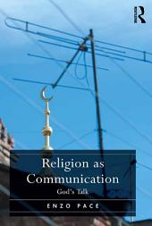 Religion as Communication: God's Talk