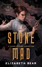 Stone Mad: A Karen Memory Adventure