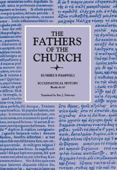 Ecclesiastical History, Books 6–10 (The Fathers of the Church, Volume 29): Books 6-10