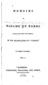 Memoirs of Madame Du Barri: Volume 1