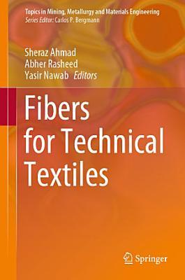 Fibers for Technical Textiles PDF