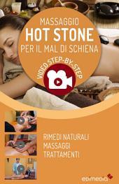 Massaggio Hot Stone per il mal di Schiena
