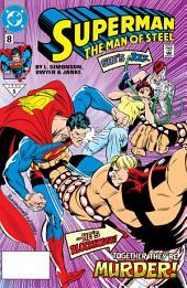 Superman: The Man of Steel (1991-) #8