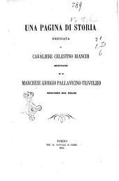 Una pagina di storia dedicata al cavaliere Celestino Bianchi deputato ed al marchese Giorgio Pallavicino-Trivulzio senatore del Regno