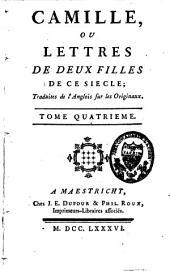 Camille ou lettres de deux filles de ce siècle: Volume4
