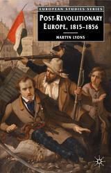 Post Revolutionary Europe Book PDF