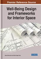Well Being Design and Frameworks for Interior Space PDF