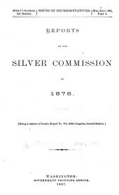 Reports of the Silver Commission of 1876