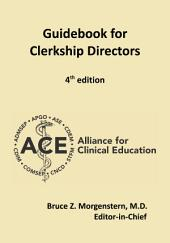 Guidebook for Clerkship Directors: Fourth Edition