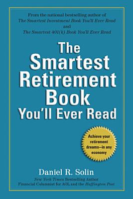 The Smartest Retirement Book You ll Ever Read