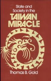State and Society in the Taiwan Miracle
