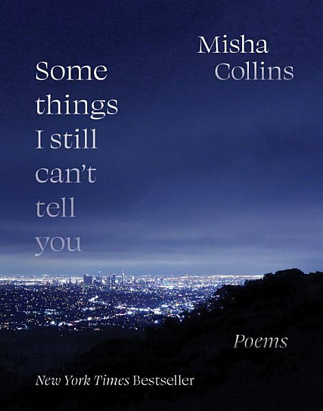 Download Some Things I Still Can t Tell You Book