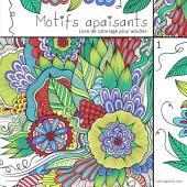 Livre de coloriage pour adultes Motifs apaisants 1