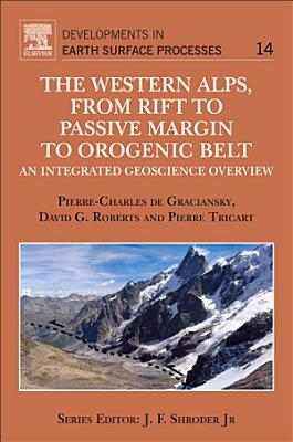 The Western Alps  from Rift to Passive Margin to Orogenic Belt PDF
