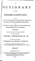 A Dictionary Of The English Language Abstracted From The Folio Ed By The Author Book PDF
