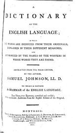 A Dictionary Of The English Language  Abstracted From The Folio Ed  By The Author