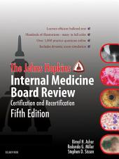 Johns Hopkins Internal Medicine Board Review: Certification and Recertification, Edition 5